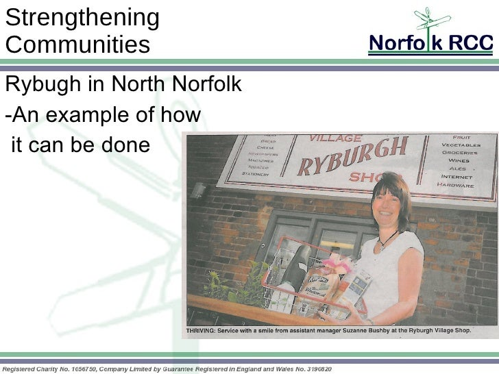 Strengthening  Communities Rybugh in North Norfolk -An example of how it can be done