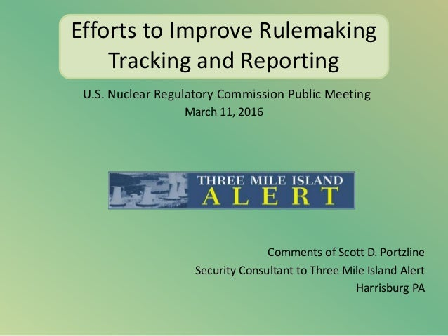 Efforts to Improve Rulemaking Tracking and Reporting U.S. Nuclear Regulatory Commission Public Meeting March 11, 2016 Comm...