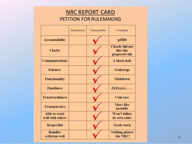 NRC REPORT CARD PETITION FOR RULEMAKING 13