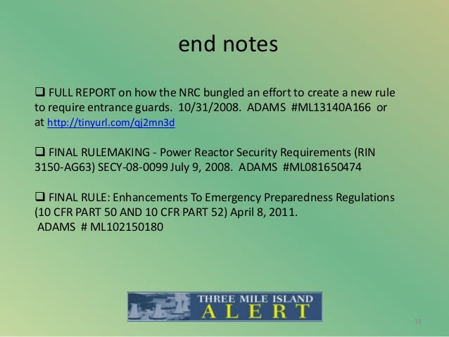 end notes 16  FULL REPORT on how the NRC bungled an effort to create a new rule to require entrance guards. 10/31/2008. A...