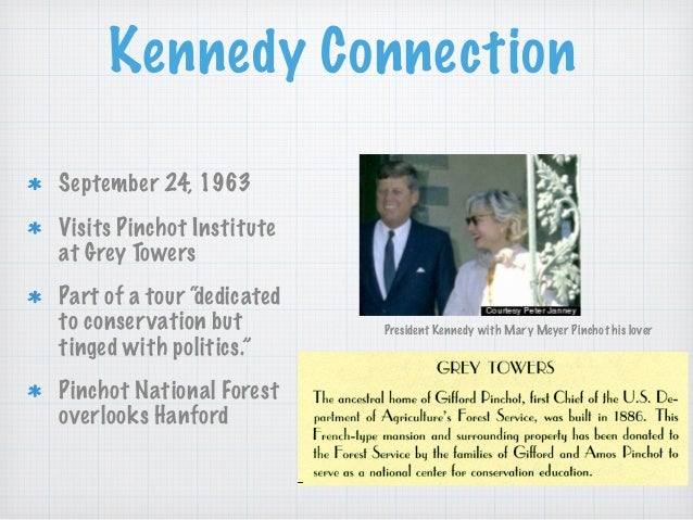 """Kennedy Connection September 24, 1963 Visits Pinchot Institute at Grey Towers Part of a tour """"dedicated to conservation bu..."""
