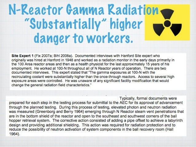"""N-Reactor Gamma Radiation """"Substantially"""" higher danger to workers."""