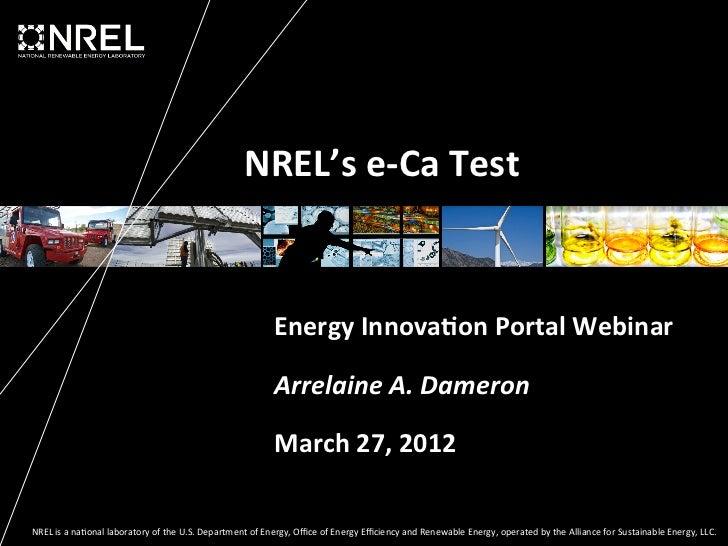 NREL's e-‐Ca Test                                                                                      Energy Inn...