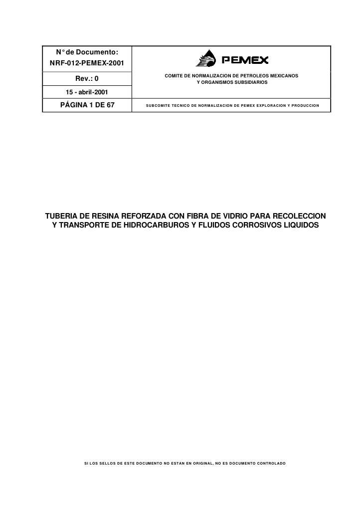 N° de Documento: NRF-012-PEMEX-2001                                         COMITE DE NORMALIZACION DE PETROLEOS MEXICANOS...