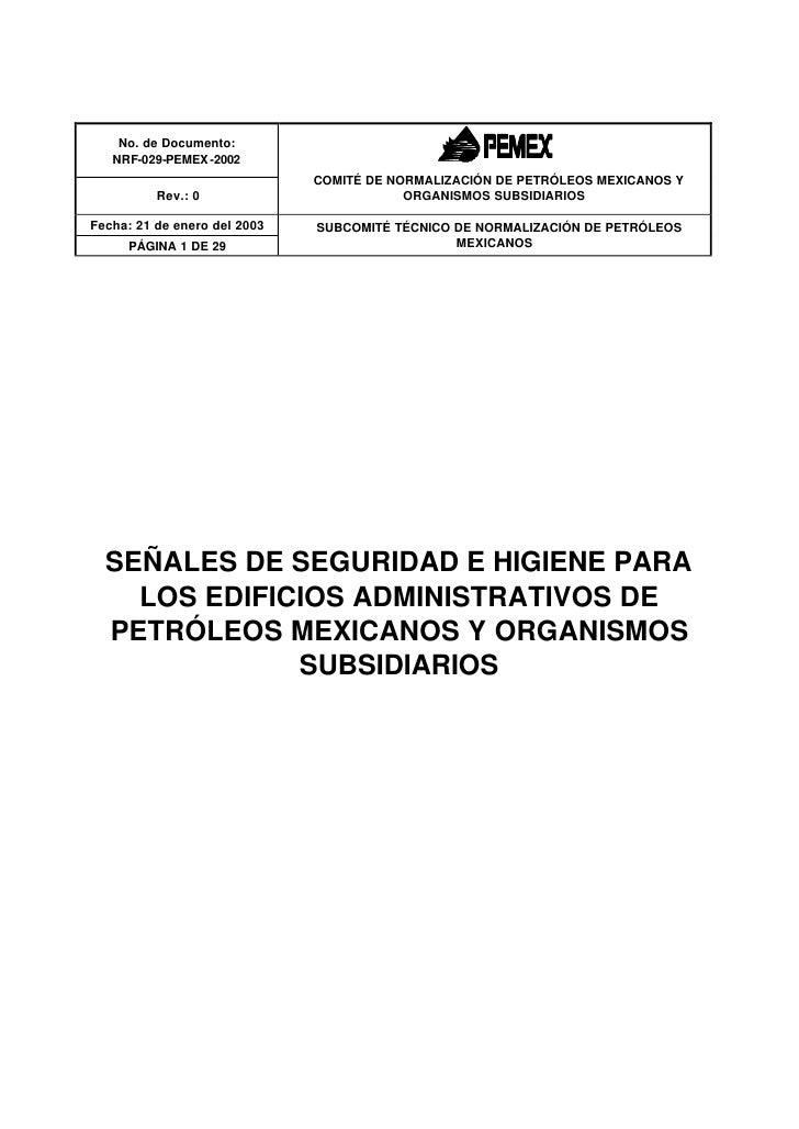 No. de Documento:    NRF-029-PEMEX -2002                               COMITÉ DE NORMALIZACIÓN DE PETRÓLEOS MEXICANOS Y   ...