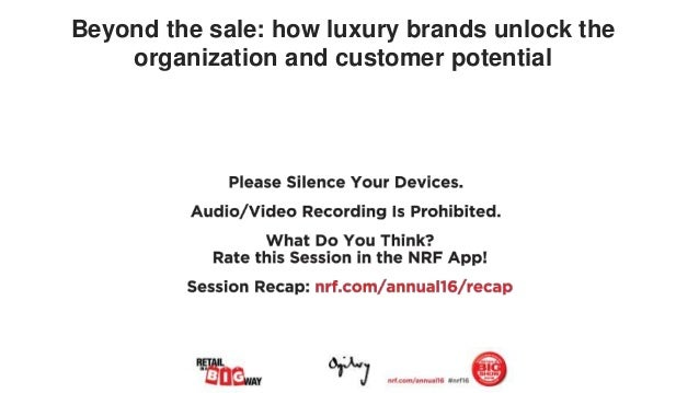Beyond the sale: how luxury brands unlock the organization and customer potential