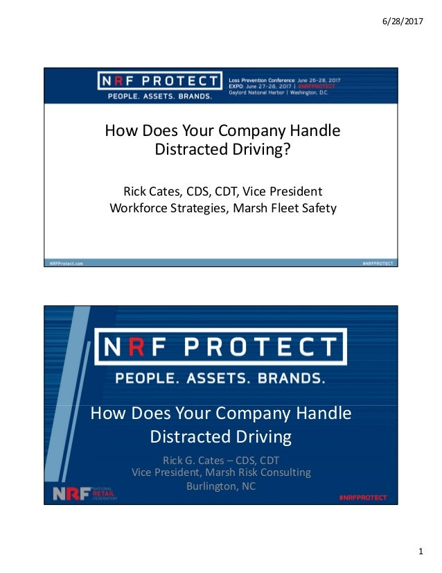 6/28/2017 1 How Does Your Company Handle Distracted Driving? Rick Cates, CDS, CDT, Vice President Workforce Strategies, Ma...