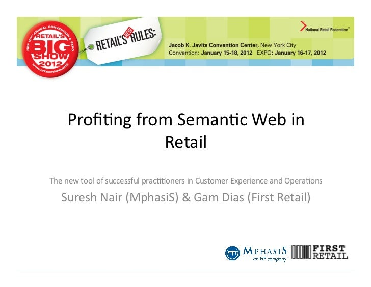Profi%ng from Seman%c Web in                     RetailThe new tool of successful prac%%oners in Cu...
