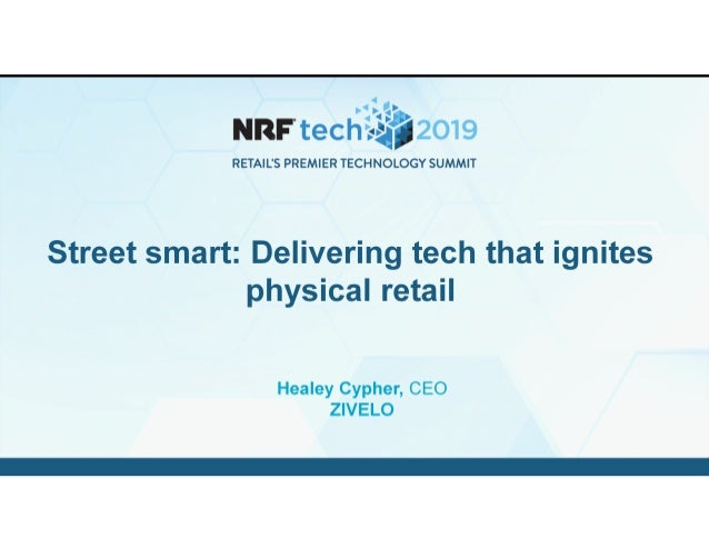 Street smart: Delivering tech that ignites physical retail (Healey Cypher)
