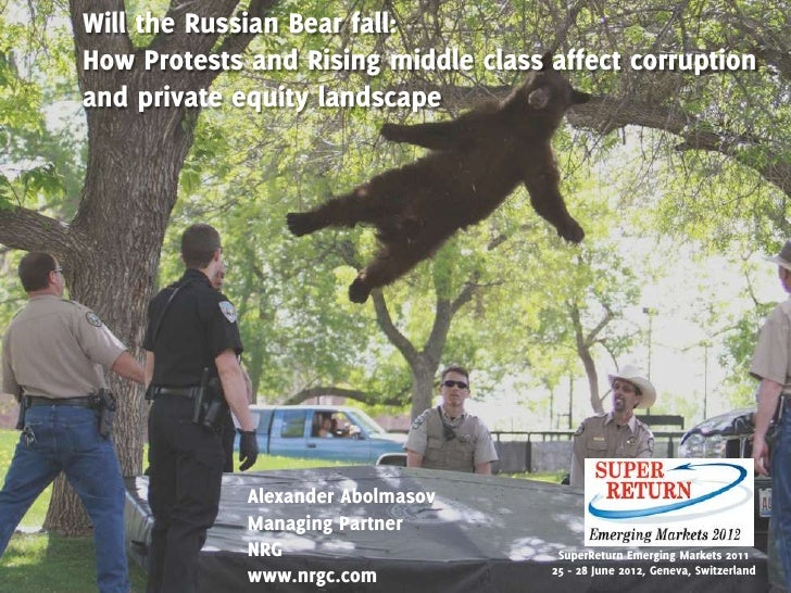 Will the Russian Bear fall:How Protests and Rising middle class affect corruptionand private equity landscape             ...