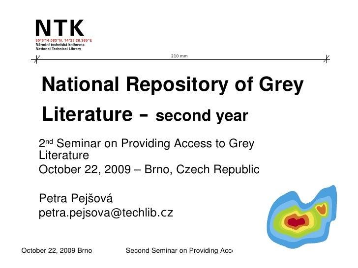 210 mm          NationalRepositoryofGrey      Literature– secondyear      2ndSeminaronProvidingAccesstoGrey  ...