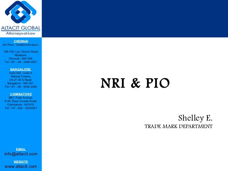 NRI & PIO Shelley E. TRADE MARK DEPARTMENT
