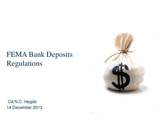 FEMA Bank Deposits Regulations  CA N.C. Hegde 14 December 2013