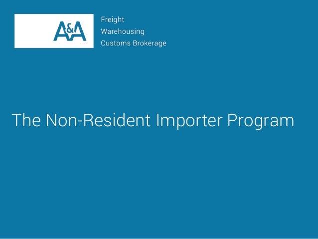 The Non-Resident Importer Program