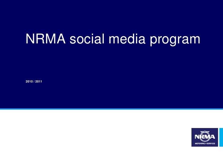 NRMA social media program<br />2010 / 2011<br />
