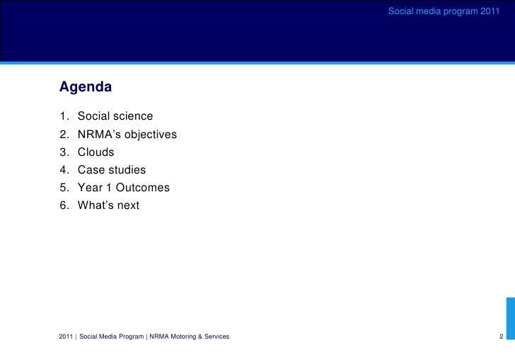 NRMA social media program Oct 2011 plus global case studies Slide 2
