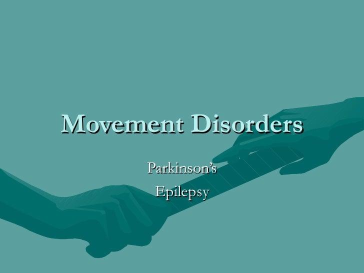 Movement Disorders Parkinson's Epilepsy