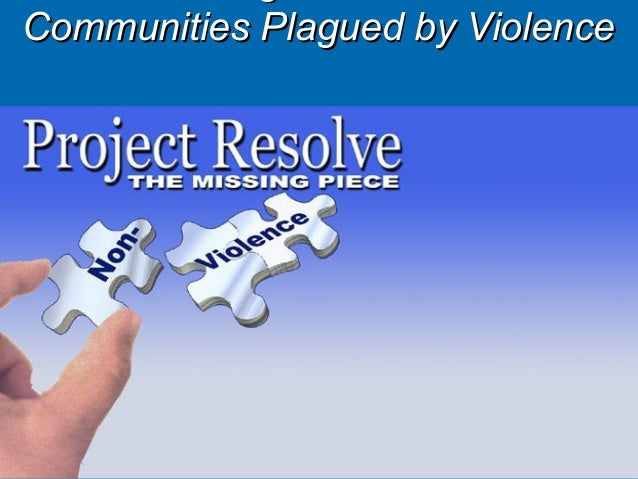 Communities Plagued by Violence