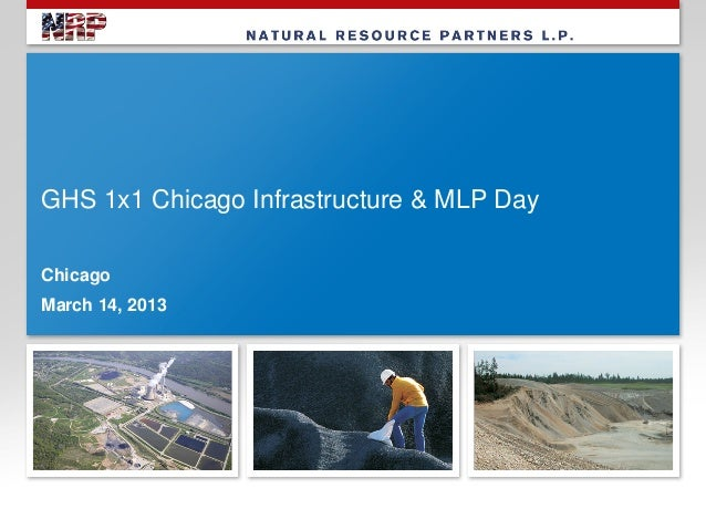 GHS 1x1 Chicago Infrastructure & MLP DayChicagoMarch 14, 2013