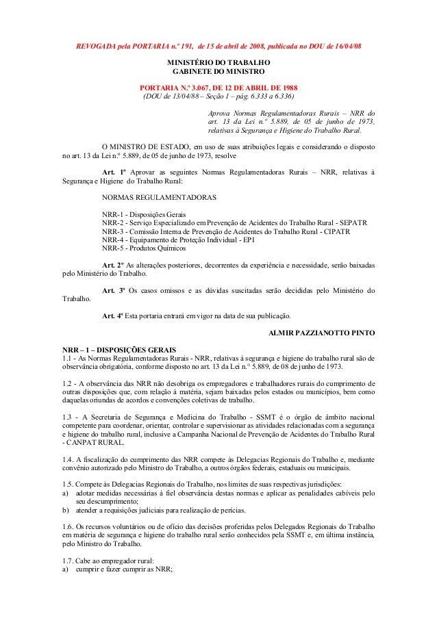 REVOGADA pela PORTARIA n.º 191, de 15 de abril de 2008, publicada no DOU de 16/04/08 MINISTÉRIO DO TRABALHO GABINETE DO MI...