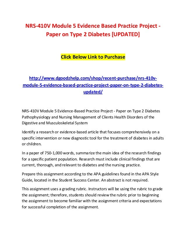 nrs v module evidence based practice project paper on type  nrs 410v module 5 evidence based practice project paper on type 2 diabetes