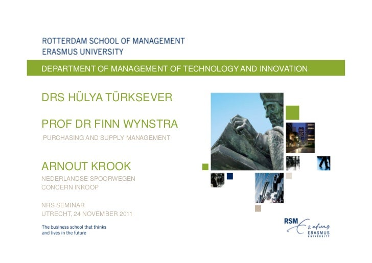 DEPARTMENT OF MANAGEMENT OF TECHNOLOGY AND INNOVATIONDRS HÜLYA TÜRKSEVERPROF DR FINN WYNSTRAPURCHASING AND SUPPLY MANAGEME...
