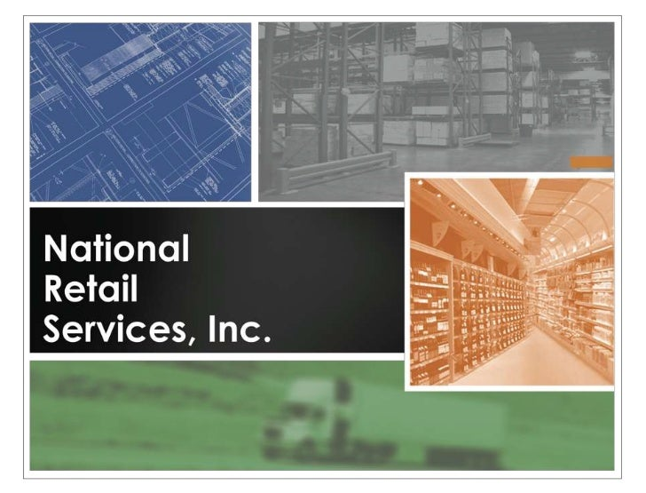 Who Is NRS• Full Service – Sales and Retail Merchandising Company• From Concept to Completion Capabilities• Capabilities: ...