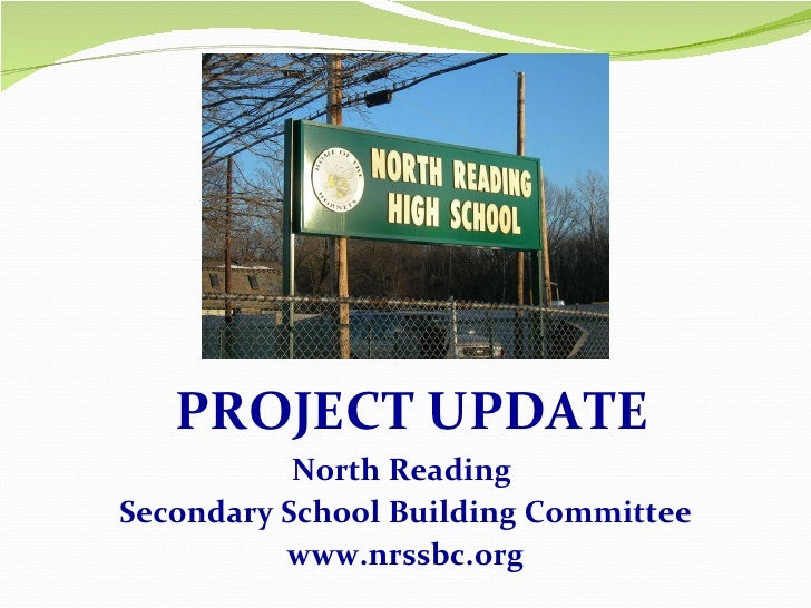 North Reading  Secondary School Building Committee www.nrssbc.org PROJECT UPDATE
