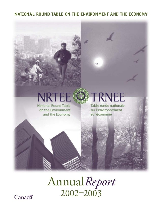NATIONAL ROUND TABLE ON THE ENVIRONMENT AND THE ECONOMY             AnnualReport                  2002–2003