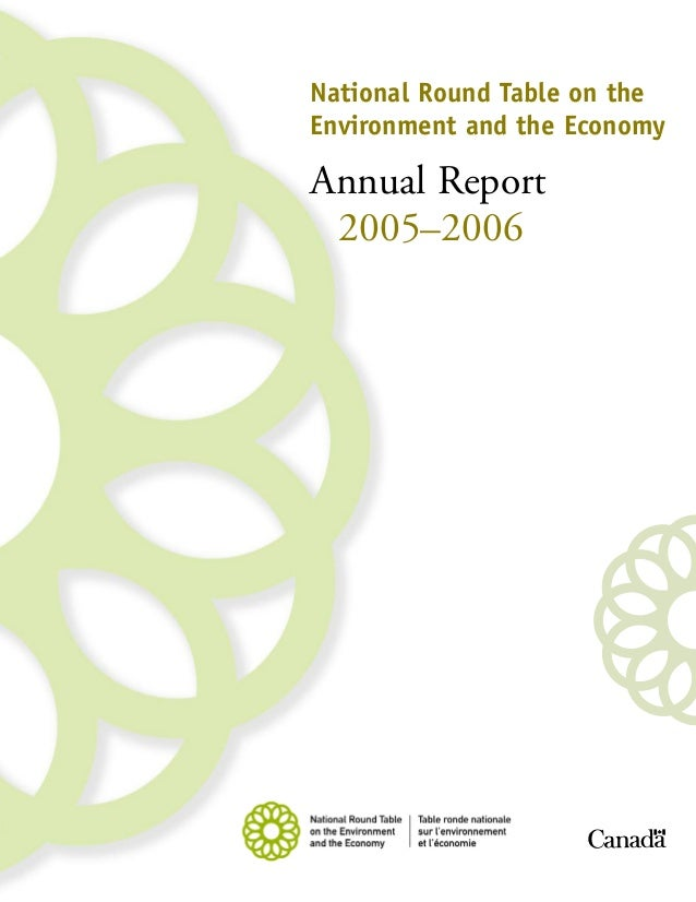 National Round Table on theEnvironment and the EconomyAnnual Report 2005–2006