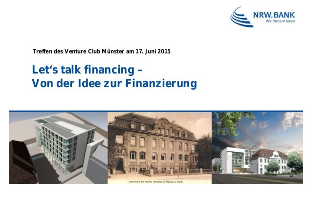 Let's talk financing – Von der Idee zur Finanzierung Treffen des Venture Club Münster am 17. Juni 2015