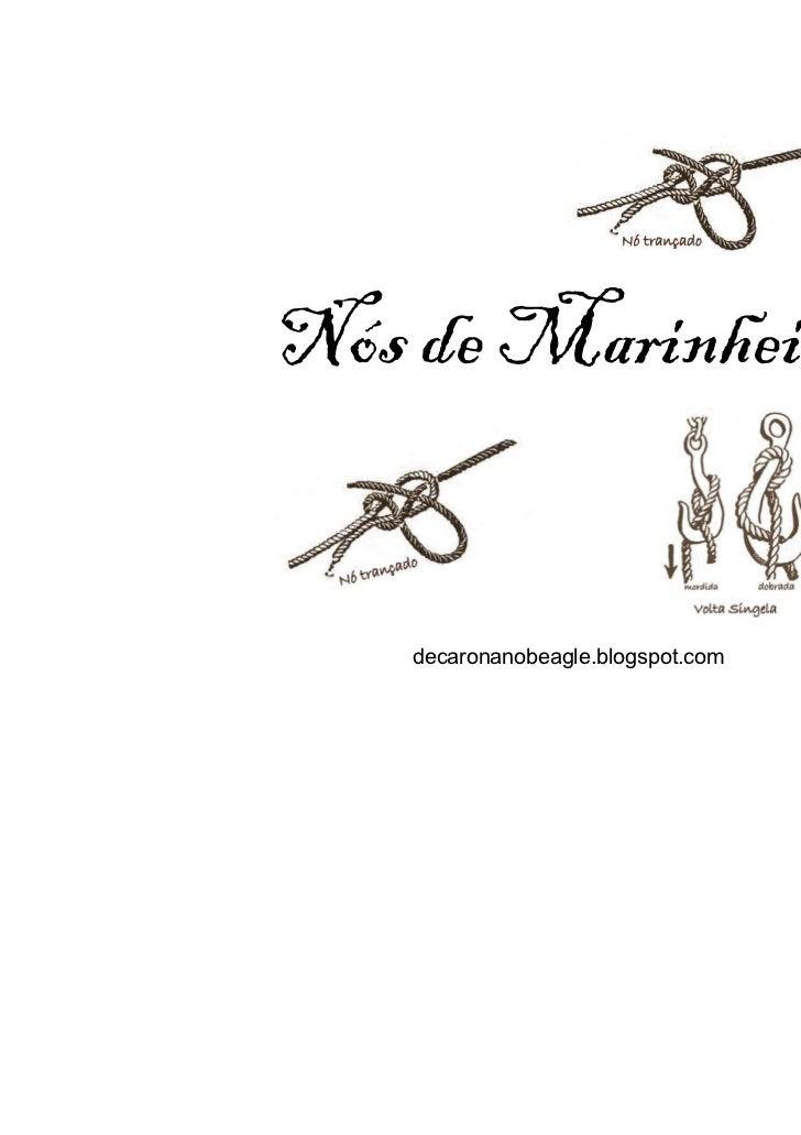 Nós de Marinheiro    decaronanobeagle.blogspot.com