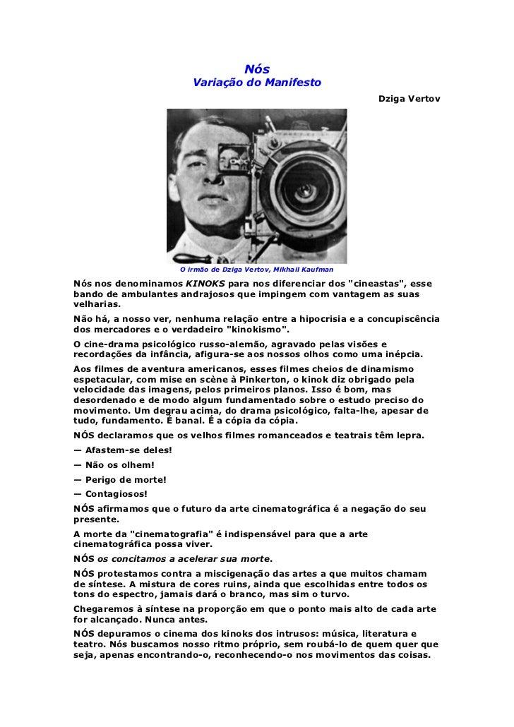 Nós                         Variação do Manifesto                                                                 Dziga Ve...