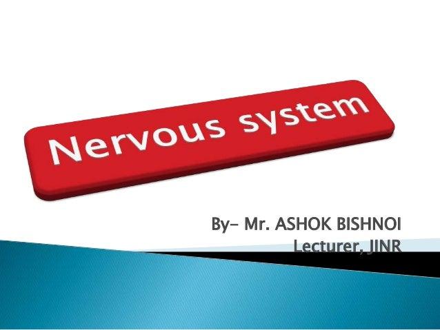 By- Mr. ASHOK BISHNOI Lecturer, JINR