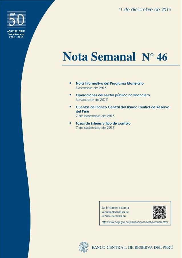 BANCO CENTRA L DE RESERVA DEL PERÚ Lo invitamos a usar la versión electrónica de la Nota Semanal en: http://www.bcrp.gob.p...