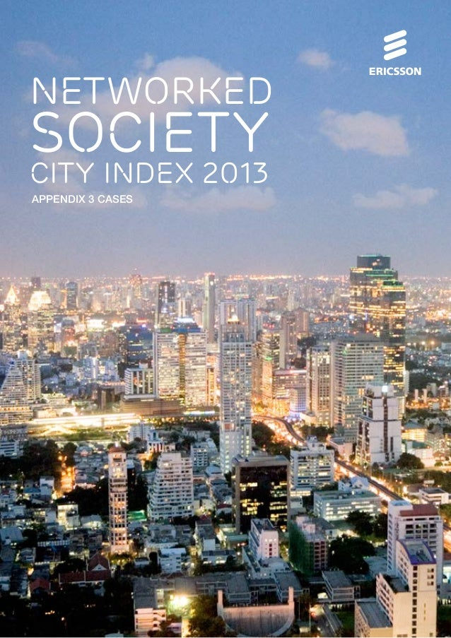 NETWORKED  SOCIETY  CITY INDEX 2013 Appendix 3 CASES