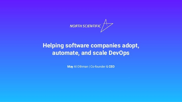 May Al Othman | Co-founder & CEO Helping software companies adopt, automate, and scale DevOps