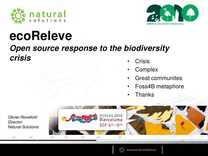 ecoReleve Open source response to the biodiversity crisis                       • Crisis                              •   ...