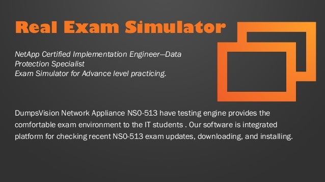 NetApp Certified Implementation Engineer-Data Protection NS0-513 Exam Q/&A+SIM