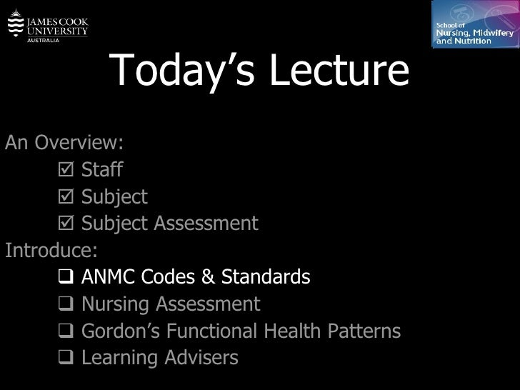 Today's Lecture An Overview:    Staff    Subject    Subject Assessment Introduce:    ANMC Codes & Standards    Nursin...