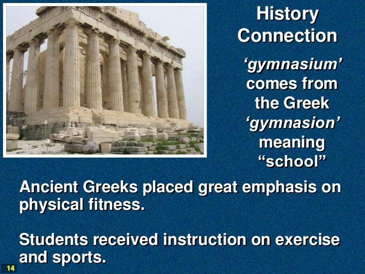 History                                Connection                                 'gymnasium'                             ...