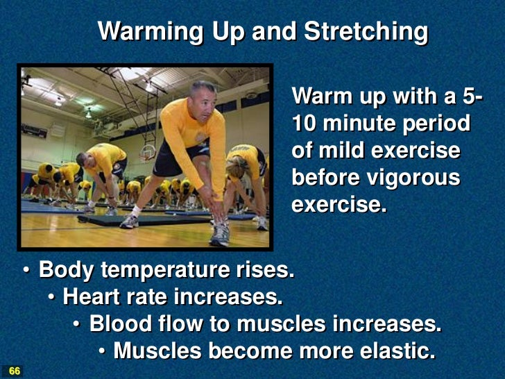 Warming Up and Stretching                              Warm up with a 5-                              10 minute period    ...