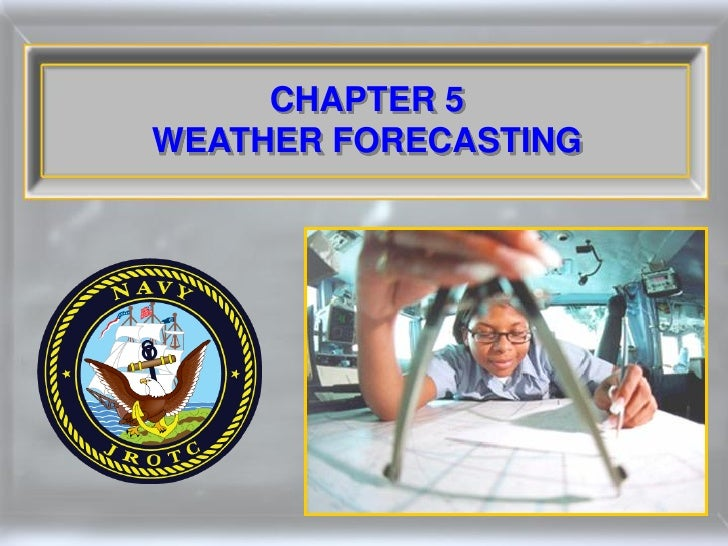 CHAPTER 5 WEATHER FORECASTING