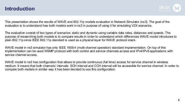 WAVE and 802 11p models evaluation in NS3 simulation environment