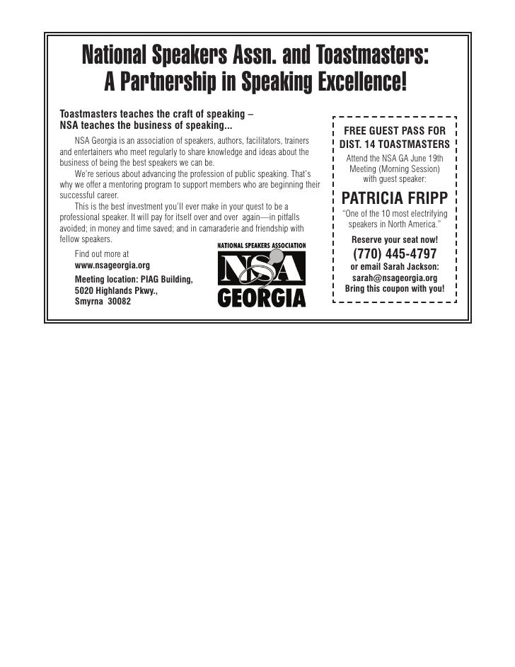 National Speakers Assn. and Toastmasters:         A Partnership in Speaking Excellence! Toastmasters teaches the craft of ...