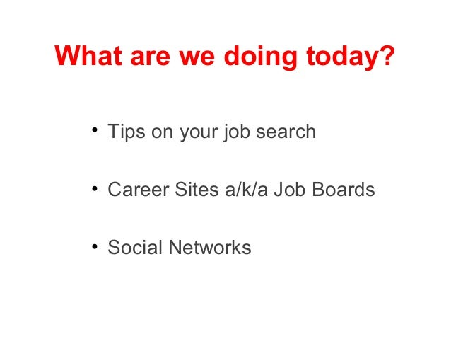 Using the Internet and Social Networking in Your Job Search Slide 2