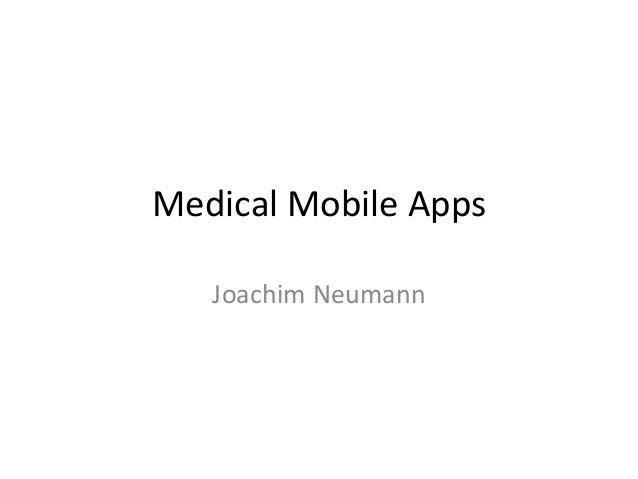 Medical  Mobile  Apps   Joachim  Neumann