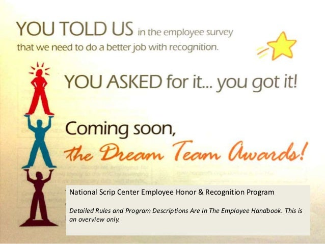 National Scrip Center Employee Honor & Recognition Program Detailed Rules and Program Descriptions Are In The Employee Han...