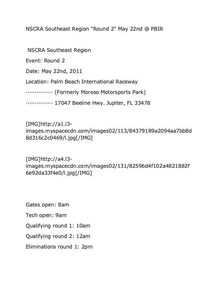 "NSCRA Southeast Region ""Round 2"" May 22nd @ PBIRNSCRA Southeast RegionEvent: Round 2Date: May 22nd, 2011Location: Palm Bea..."