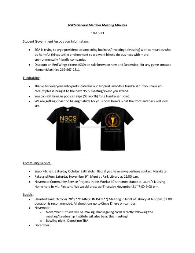 NSCS General Member Meeting Minutes 10-15-13 Student Government Association Information: SGA is trying to urge president t...